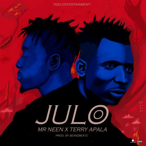 Mr Neen ft Terry Apala – Julo Mp3 Download Audio