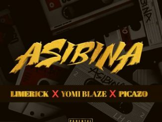 Limerick x Yomi Blaze x Picazo – Asibina Mp3 Download