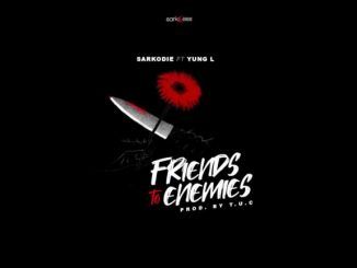 Sarkodie – Friends To Enemies Mp3 Download Audio