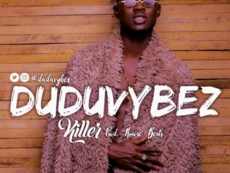 Dudu Vybez – Killer Mp3 Download Audio