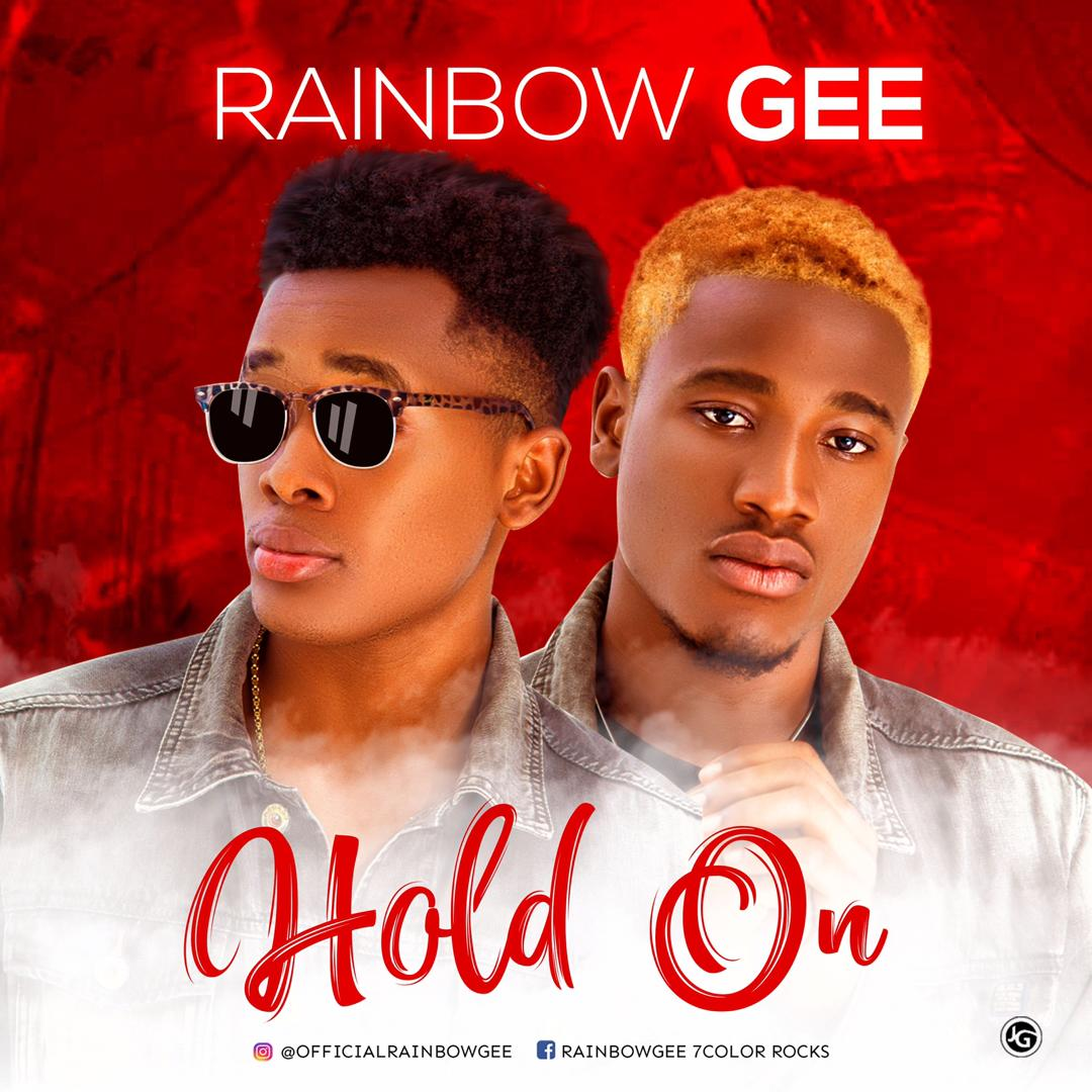 Rainbow Gee - Hold On Mp3 Download Audio