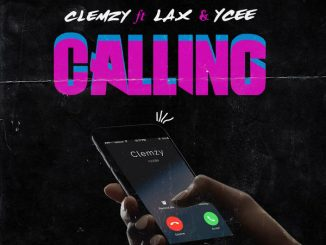 Clemzy - Calling ft L.A.X x Ycee Mp3 Download Audio