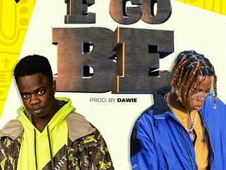 Trod - E Go Be ft Lyta Mp3 Download Audio