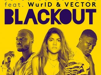 Ananya - Blackout ft Vector x Wurld Mp3 Download Audio