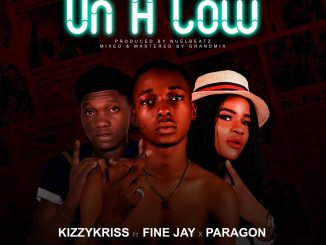 Kizzykris - On A Low ft Fine Jay x Paragon Mp3 Download Audio