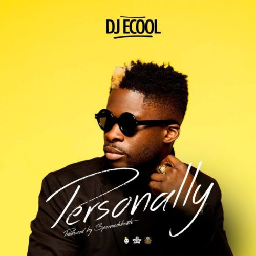 DJ Ecool – Personally