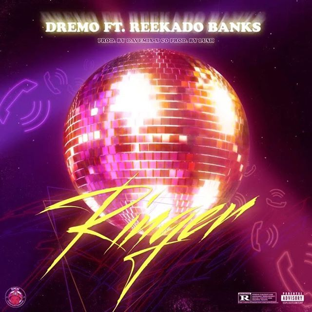 Dremo - Ringer ft Reekado Banks Mp3 Download Audio