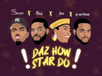 Falz x Teni x DJ Neptune x Skiibii – Daz How Star Do Mp3 Download Audio