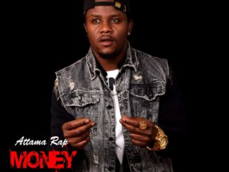 Attama Rap - Money Smells Mp3 Download Audio