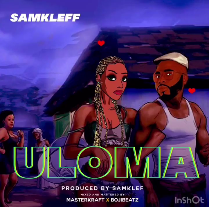 Samklef - Uloma Mp3 Download Audio