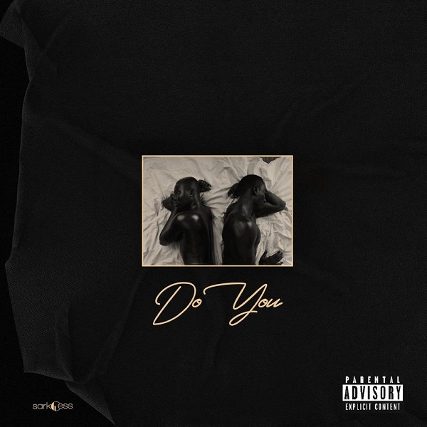 Download Sarkodie Do You ft Mr Eazi Mp3