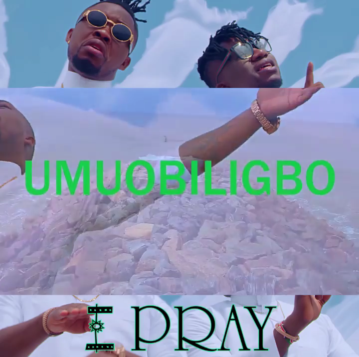 Umu Obiligbo I Pray Video