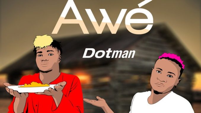 Download Dotman Awe Mp3