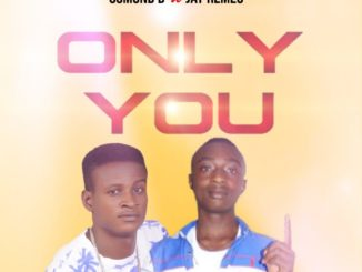 Osmond D Only You ft Jay Remeo