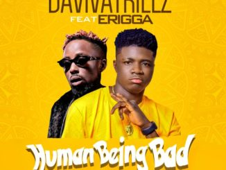 Daviva Trillz Human Being Bad