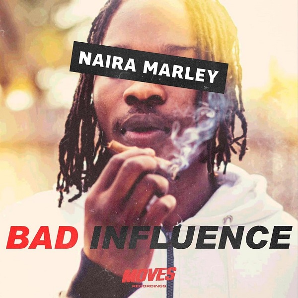 Naira Marley Bad Influence