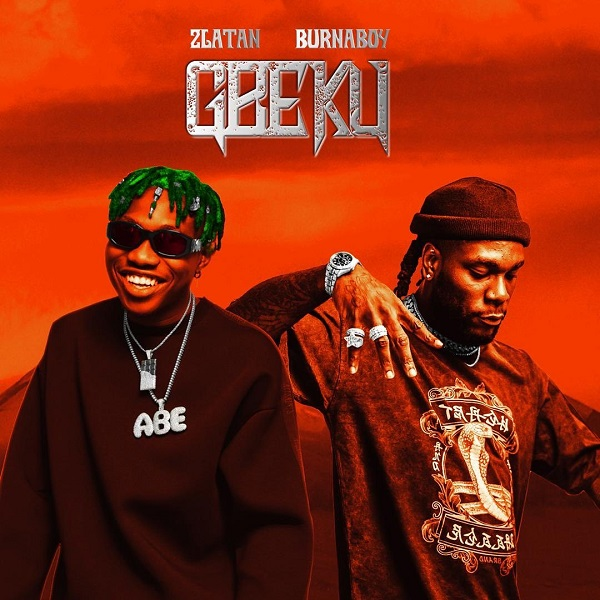Zlatan Gbeku ft Burna Boy