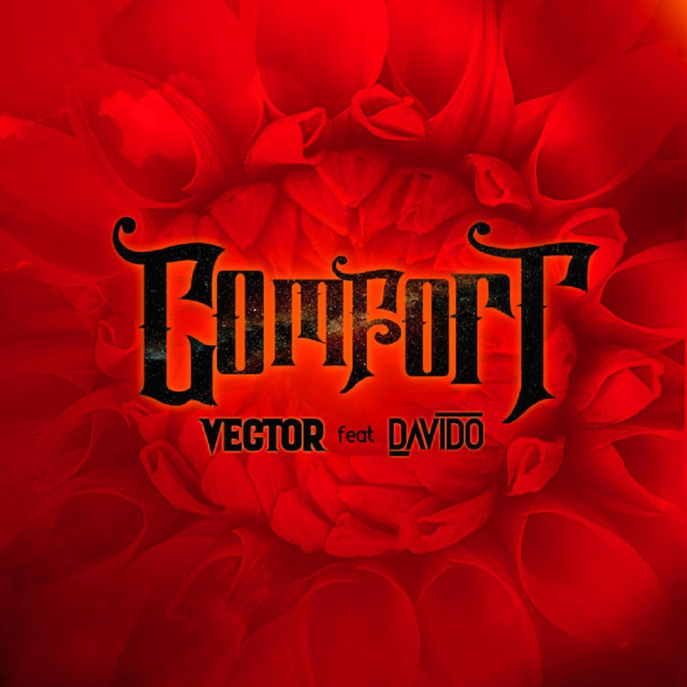 Vector Comfortable ft Davido
