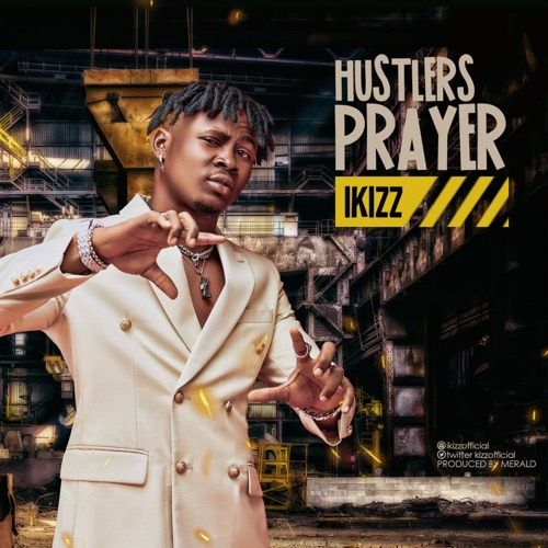 iKizz Hustlers Prayer