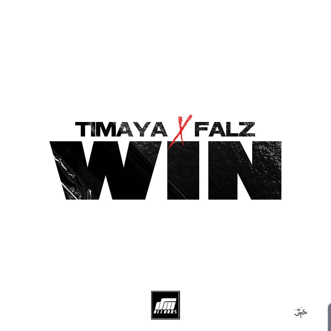 Timaya Win ft Falz