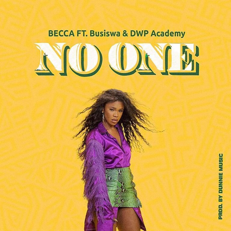 Download Becca No One Ft Busiswa, DWP Academy Mp3