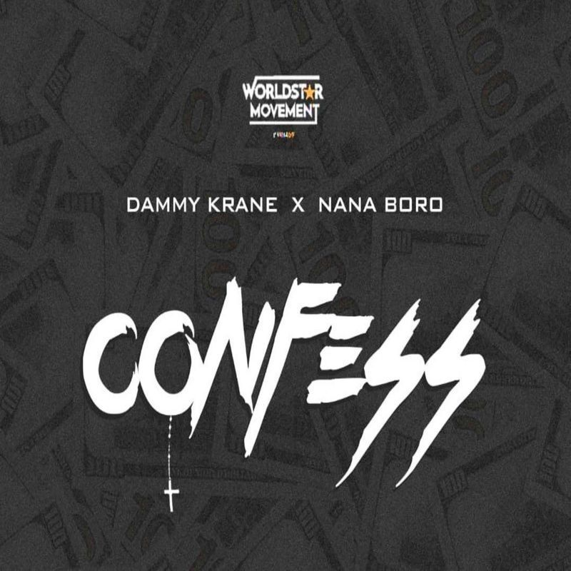 Dammy Krane Confess ft Nana Boro