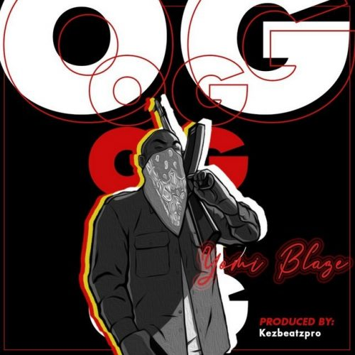 Download Yomi Blaze OG Mp3