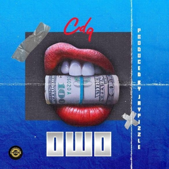 Download CDQ Owo Mp3