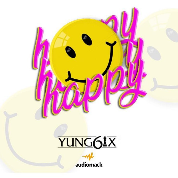 Download Yung6ix Happy Mp3