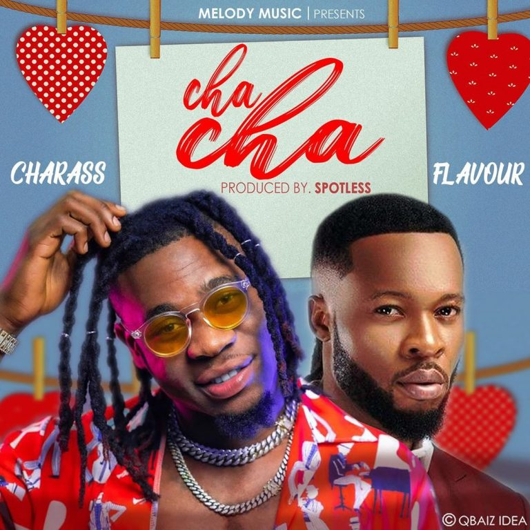 Download Charass Cha Cha ft Flavour Mp3