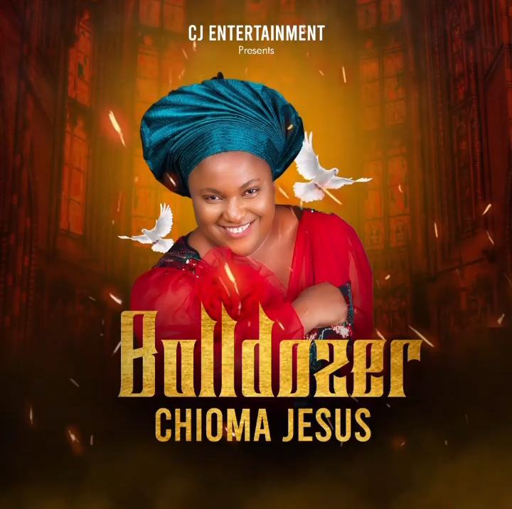 Download Chioma Jesus Bulldozer Mp3
