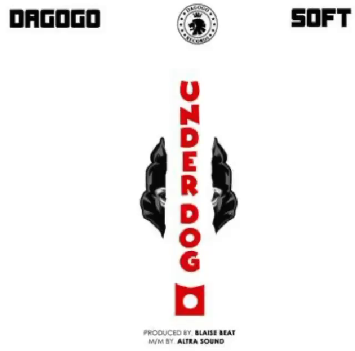 Download Dagogo x Soft Under Dog Mp3