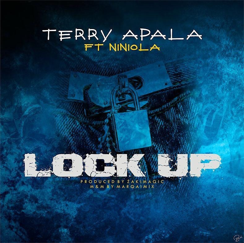 Download Terry Apala Lock Up ft Niniola Mp3