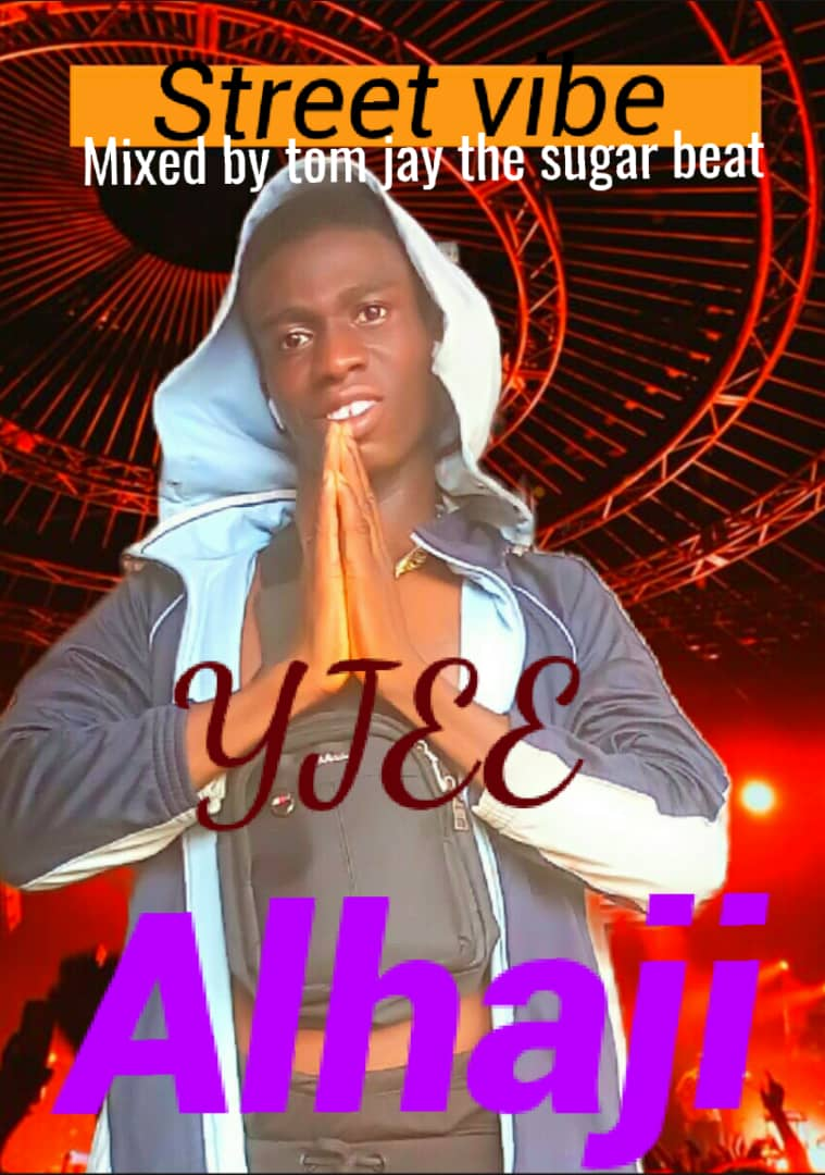 Download Yjee Alhaji Mp3