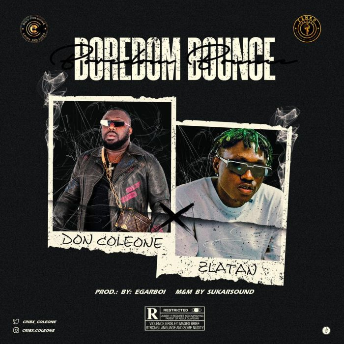 Download Don Coleone Boredom Bounce Ft Zlatan Mp3