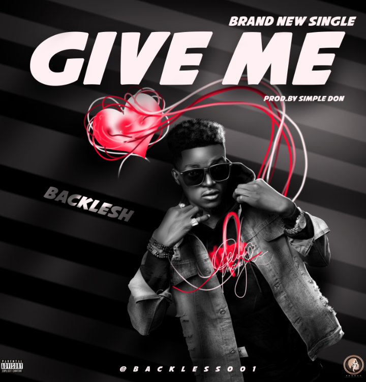 Download BackLesh Give Me Love Mp3