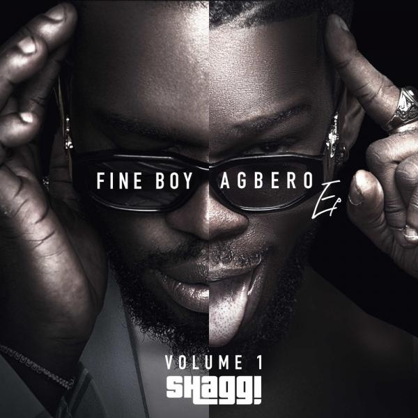 Download Broda Shaggi Fine Boy Agbero Vol. 1 EP