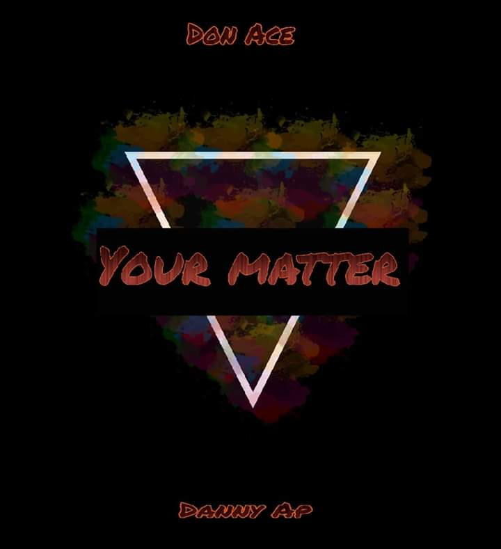 Download Don Ace Your Matter Mp3