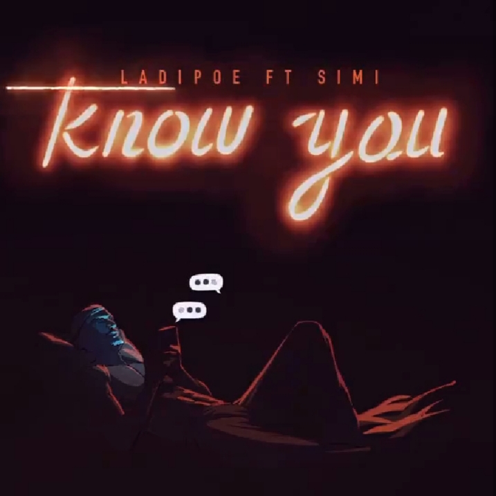 Download Ladipoe Know You ft Simi Mp3