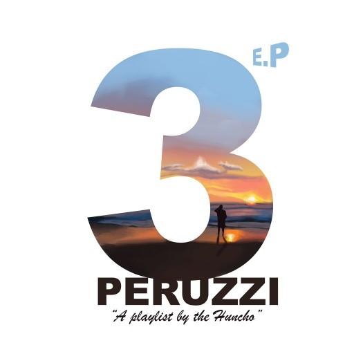 Download Peruzzi 3 EP (A Playlist by the Huncho) Mp3