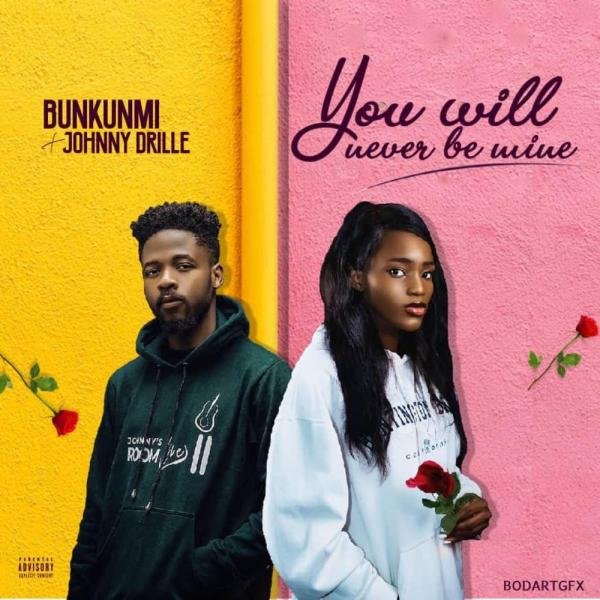 Download Bukunmi Oluwasina & Johnny Drille You Will Never Be Mine Mp3