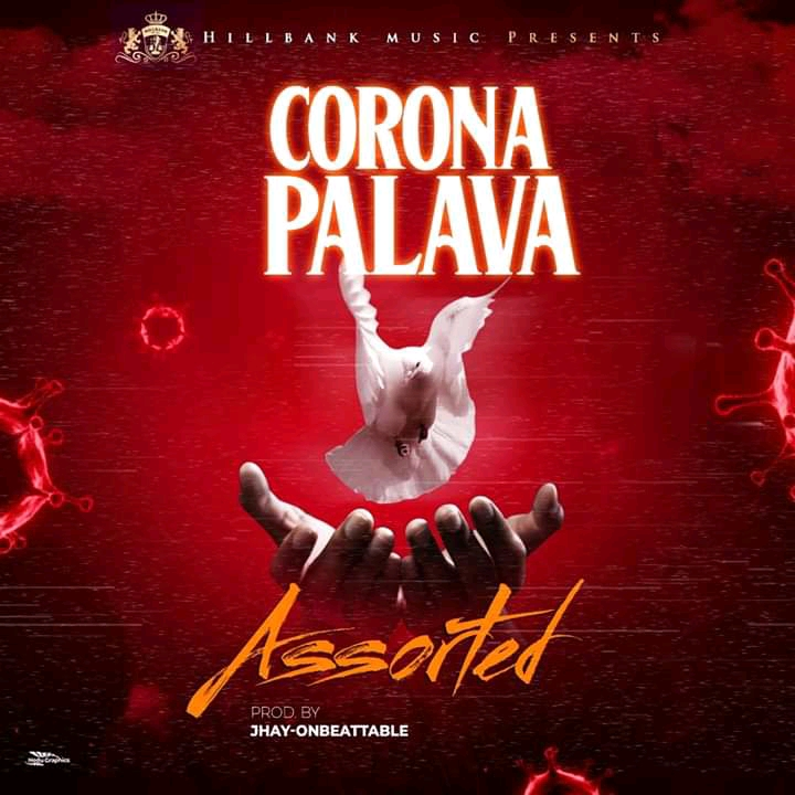 Download Assorted Corona Palava Mp3