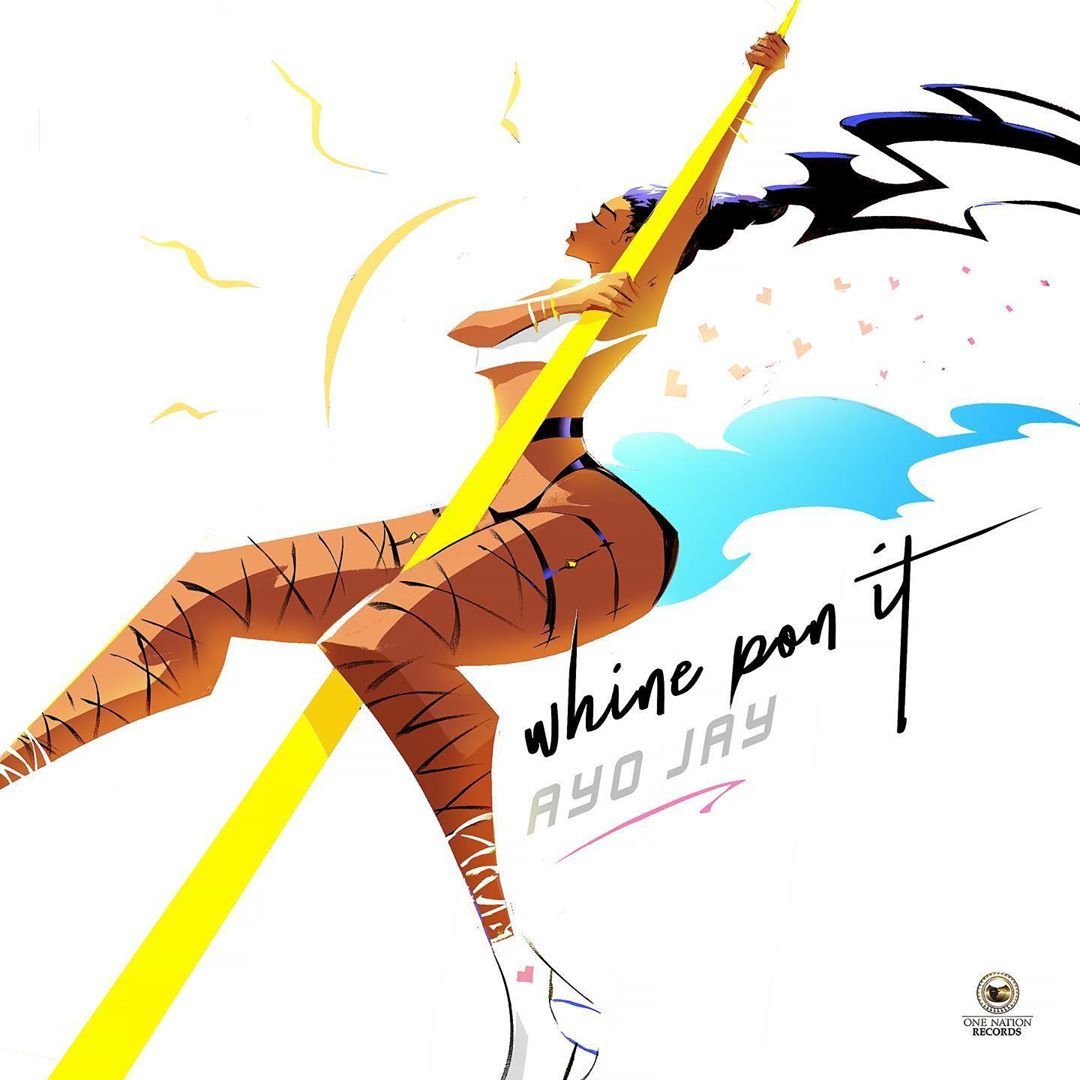Download Ayo Jay Whine Pon It Mp3