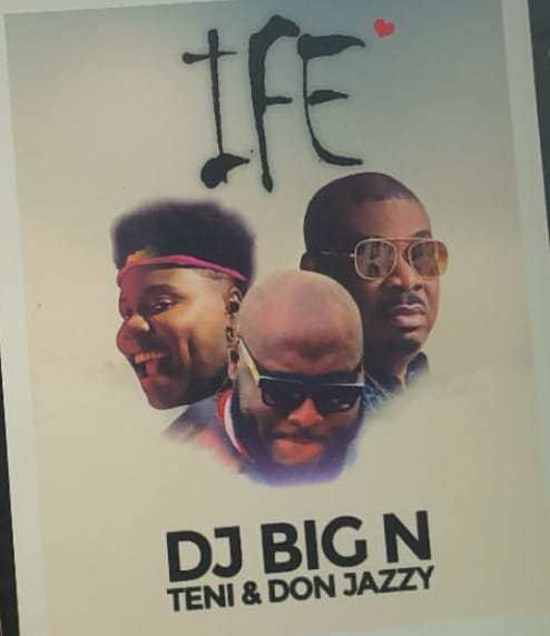 Download DJ Big N Ife Ft Teni x Don Jazzy Mp3