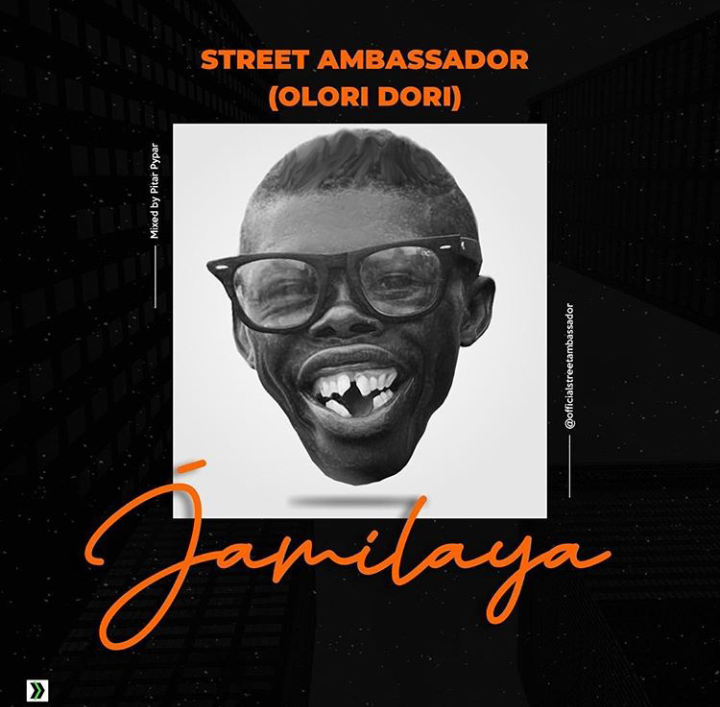 Download Street Ambassador Jamilaya Mp3
