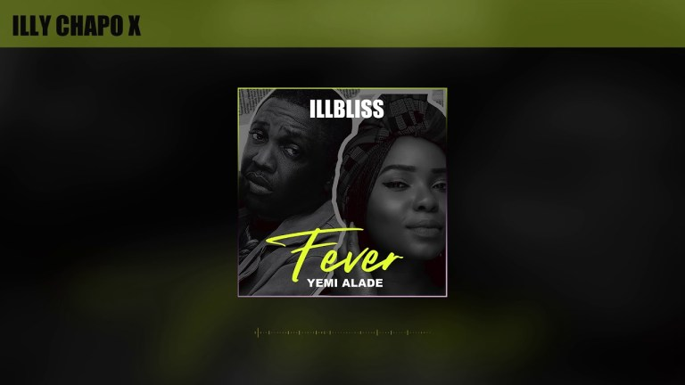Download iLLBliss Fever ft Yemi Alade Mp3