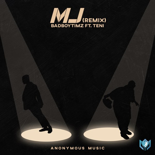 Bad Boy Timz MJ (Remix ft Teni