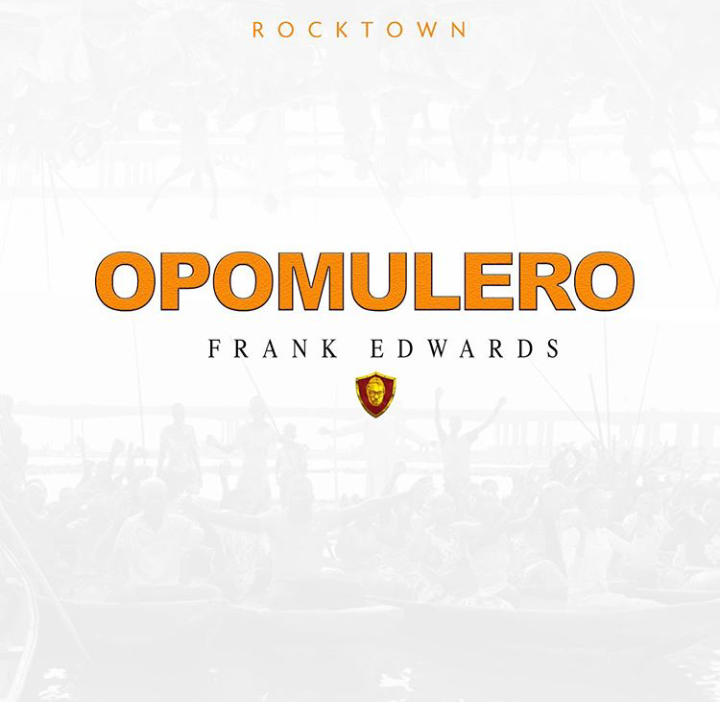 Download Frank Edwards Opomulero Mp3