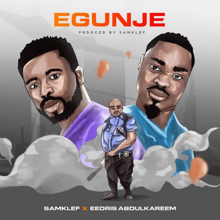 Download Samklef Egunje ft Eedris Abdul Kareem Mp3