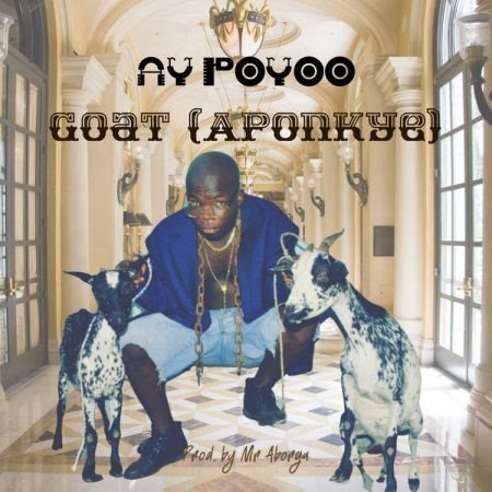 Download Ay Poyoo Goat (Aponkye) Mp3